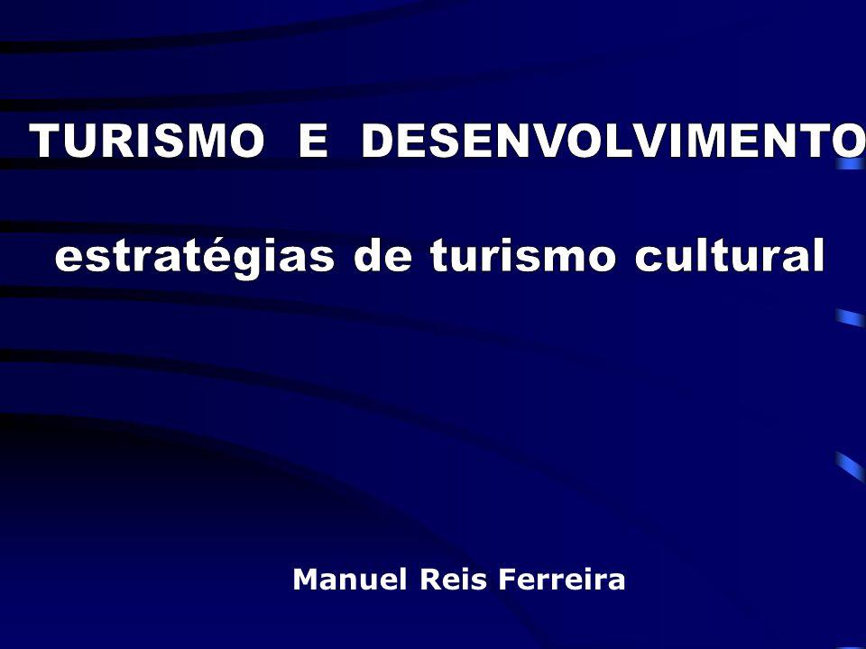TURISMO E DESENVOLVIMENTO estratégias de turismo cultural