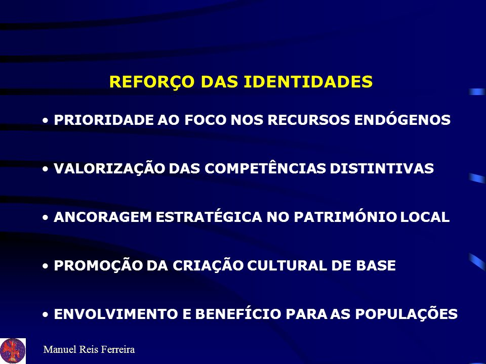 REFORÇO DAS IDENTIDADES