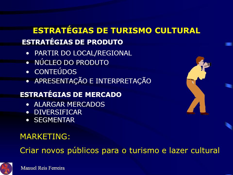 ESTRATÉGIAS DE TURISMO CULTURAL