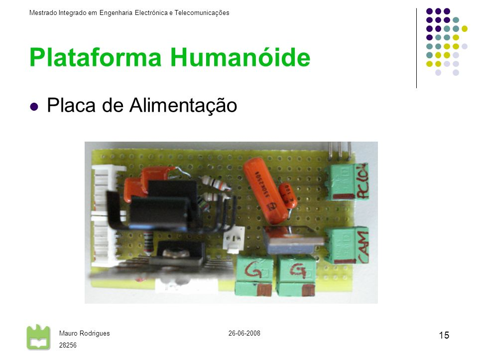 Plataforma Humanóide Placa de Alimentação 26-06-2008