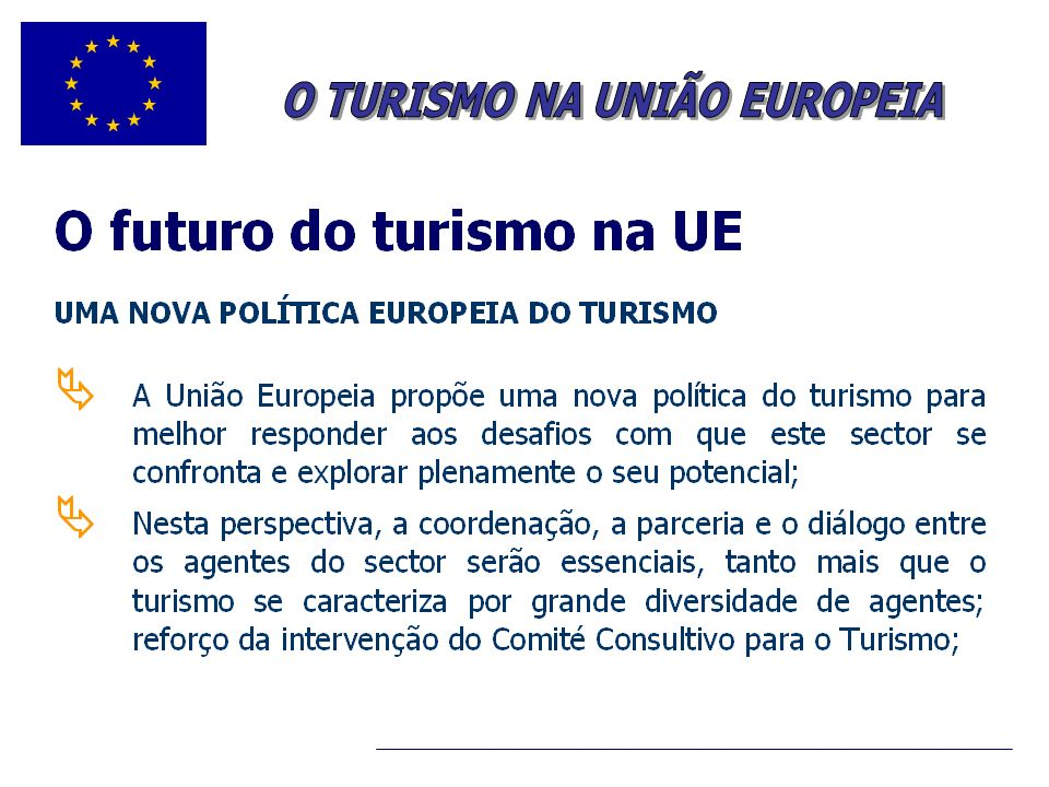O TURISMO NA UNIÃO EUROPEIA