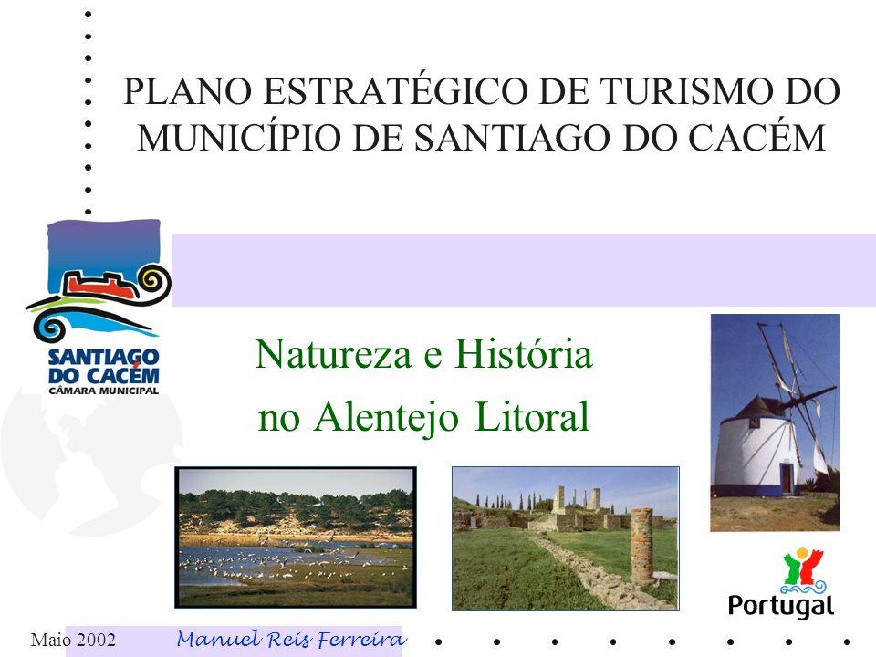 PLANO ESTRATÉGICO DE TURISMO DO MUNICÍPIO DE SANTIAGO DO CACÉM