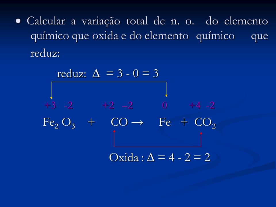  Calcular a variação total de n. o. do elemento