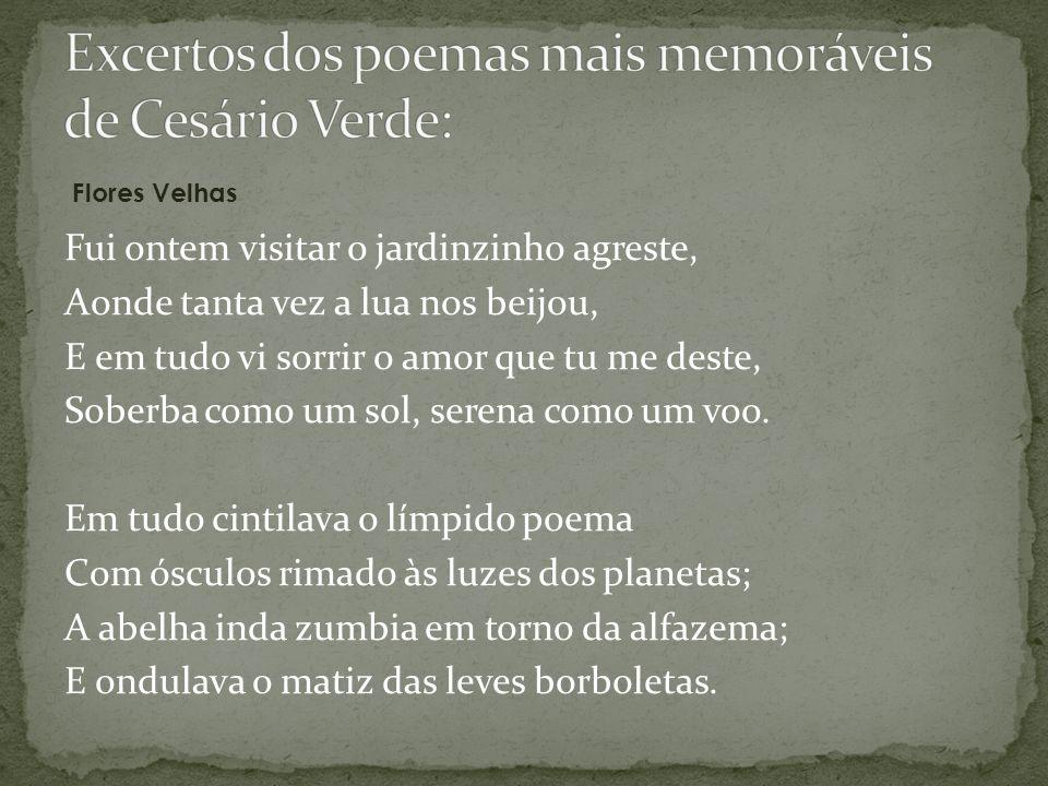 Excertos dos poemas mais memoráveis de Cesário Verde: