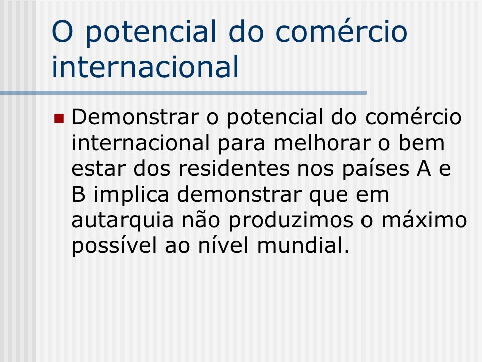 O potencial do comércio internacional