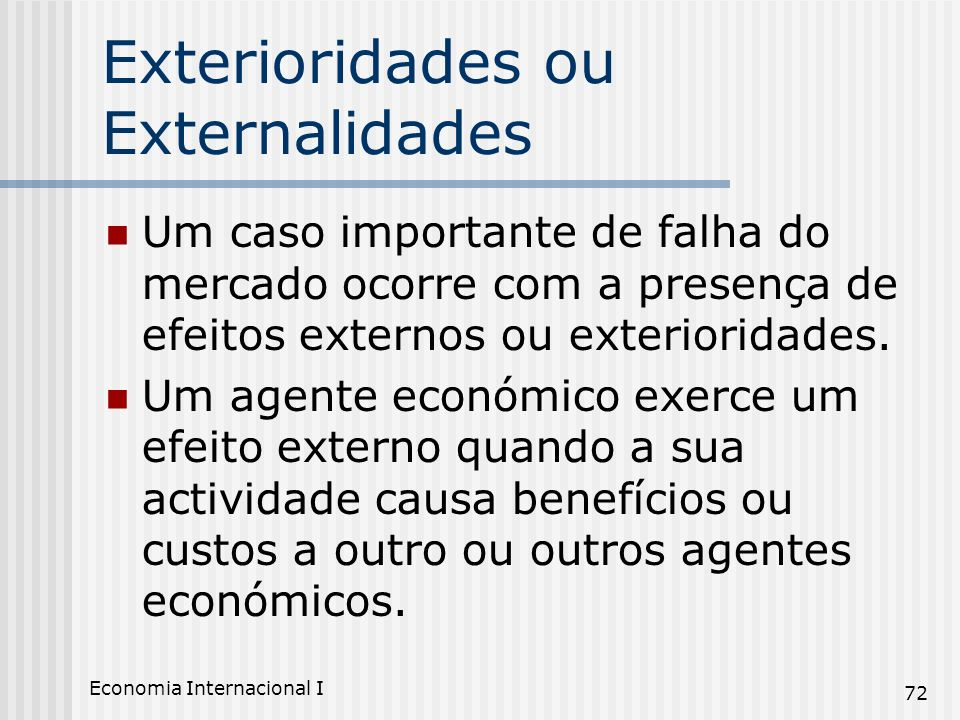 Exterioridades ou Externalidades