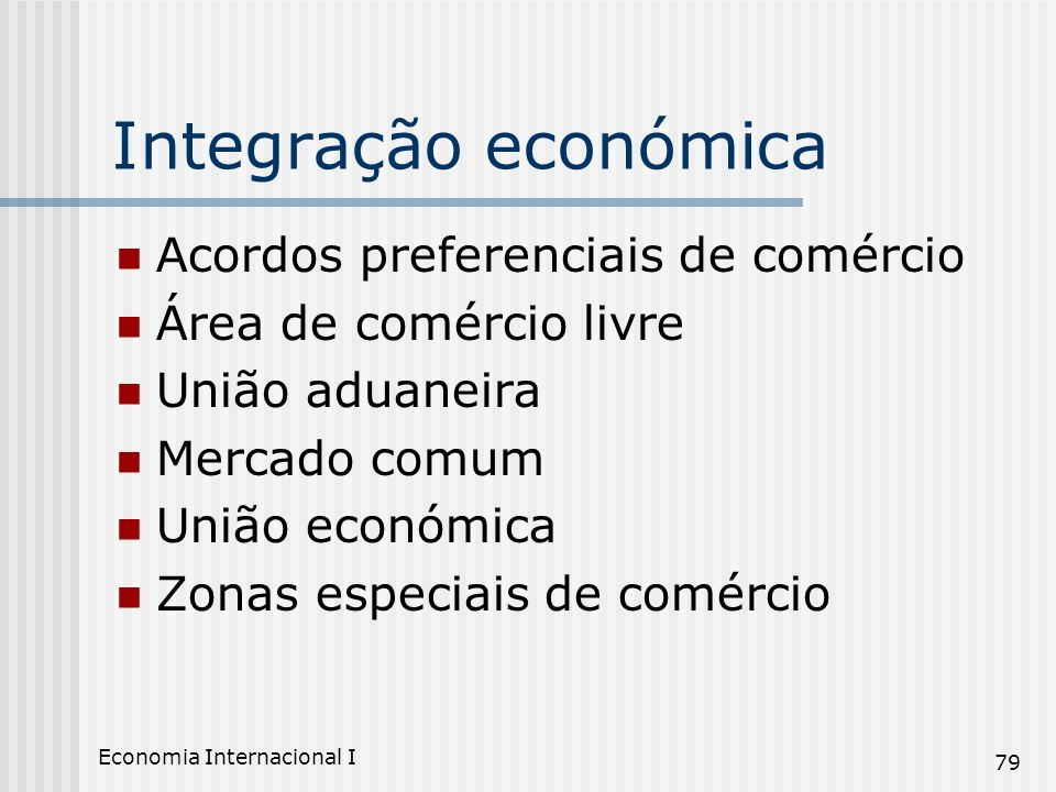 Integração económica Acordos preferenciais de comércio