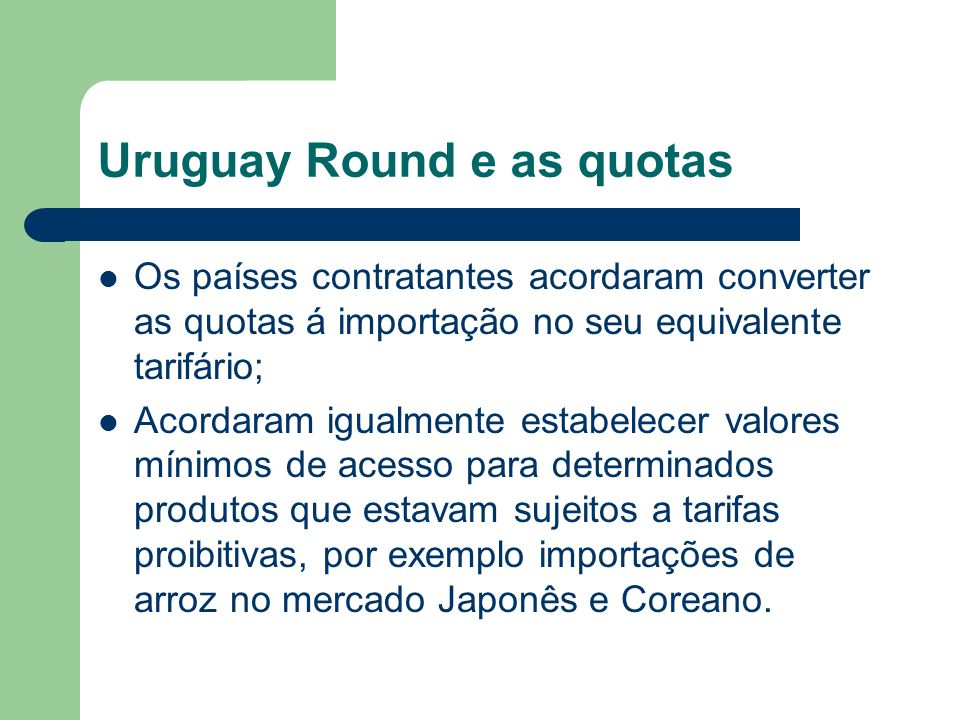 Uruguay Round e as quotas