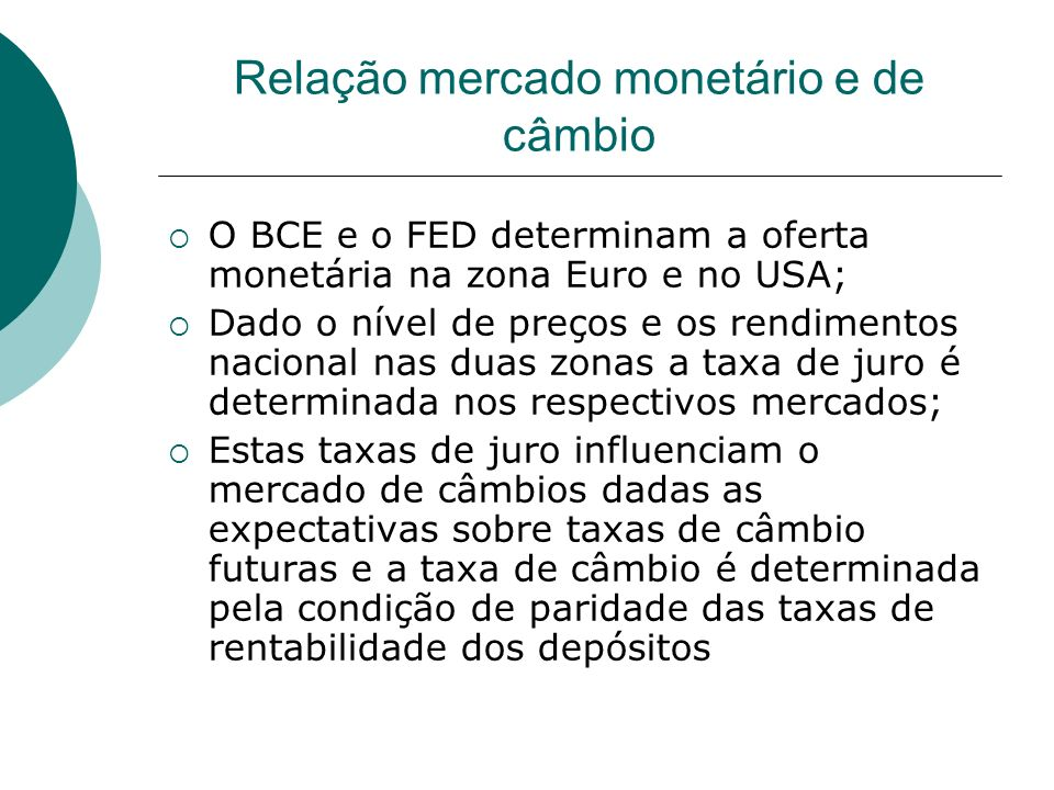 Relação mercado monetário e de câmbio
