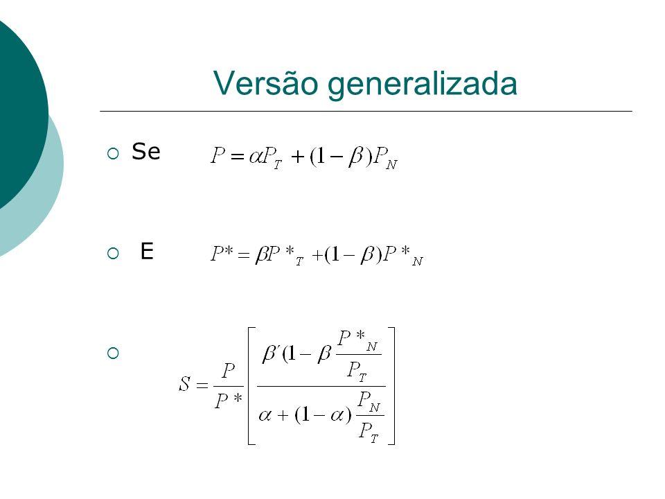 Versão generalizada Se E