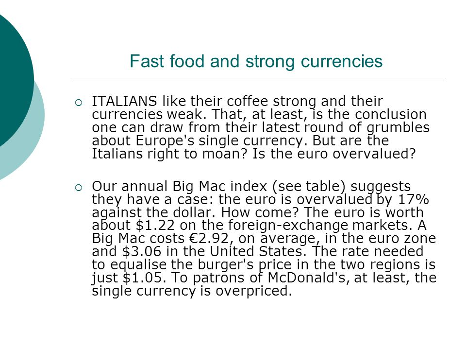 Fast food and strong currencies