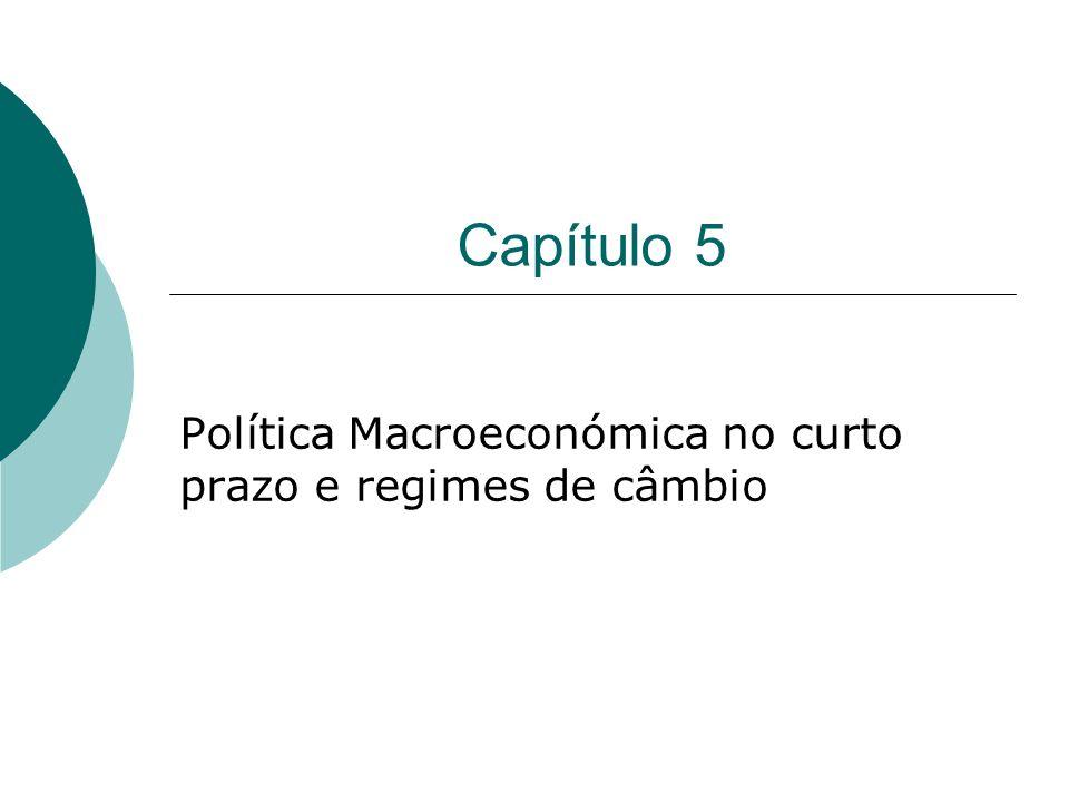 Política Macroeconómica no curto prazo e regimes de câmbio