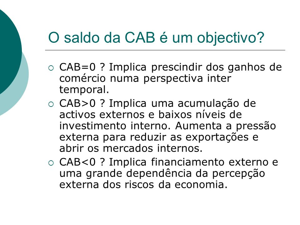 O saldo da CAB é um objectivo