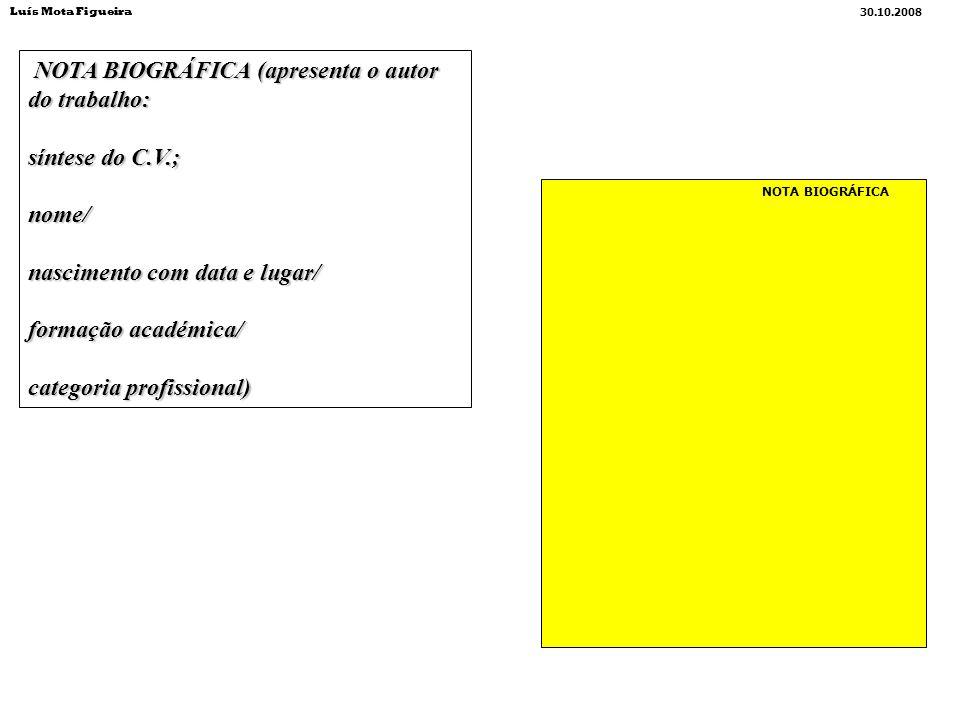 NOTA BIOGRÁFICA (apresenta o autor do trabalho: