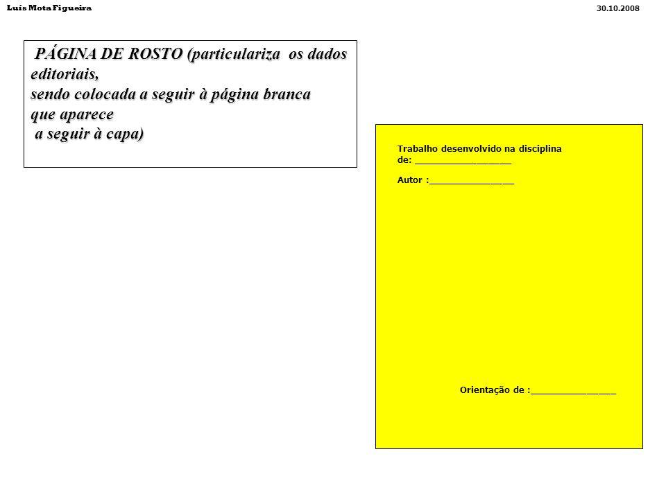 PÁGINA DE ROSTO (particulariza os dados editoriais,