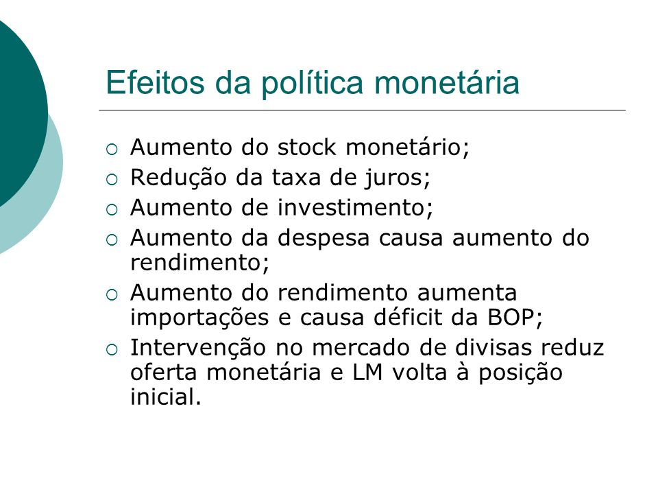 Efeitos da política monetária