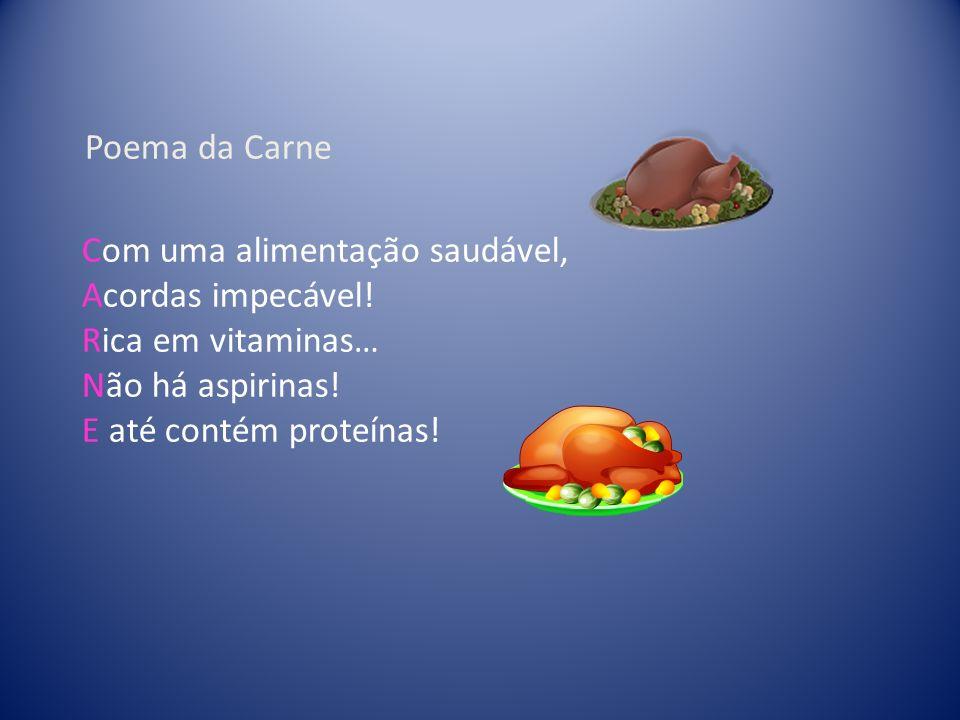 Com uma alimentação saudável, Acordas impecável