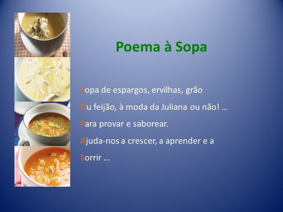 Poema à Sopa Sopa de espargos, ervilhas, grão