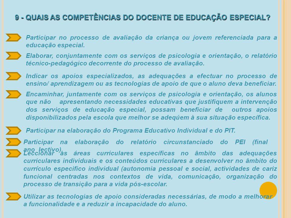 9 - QUAIS AS COMPETÊNCIAS DO DOCENTE DE EDUCAÇÃO ESPECIAL