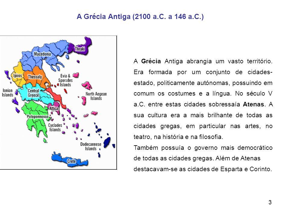 A Grécia Antiga (2100 a.C. a 146 a.C.)