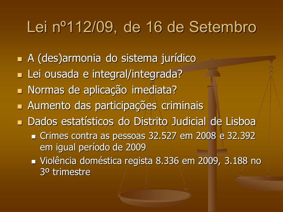 Lei nº112/09, de 16 de Setembro A (des)armonia do sistema jurídico
