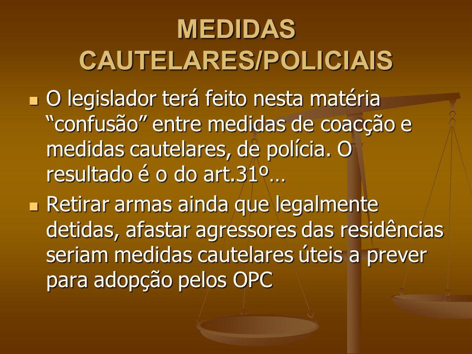 MEDIDAS CAUTELARES/POLICIAIS