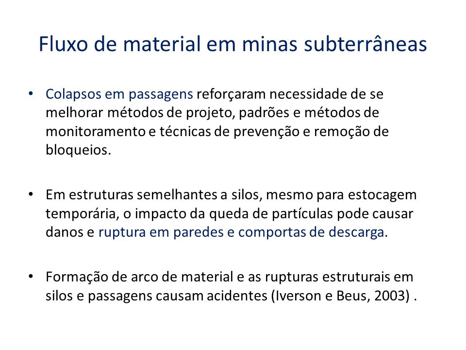 Fluxo de material em minas subterrâneas