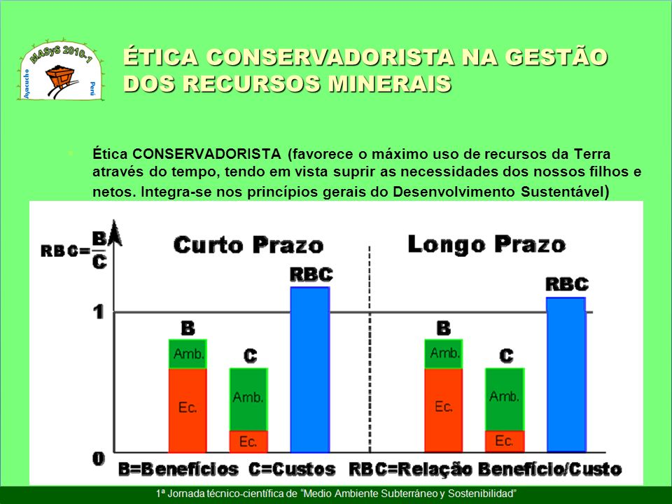 ÉTICA CONSERVADORISTA NA GESTÃO DOS RECURSOS MINERAIS
