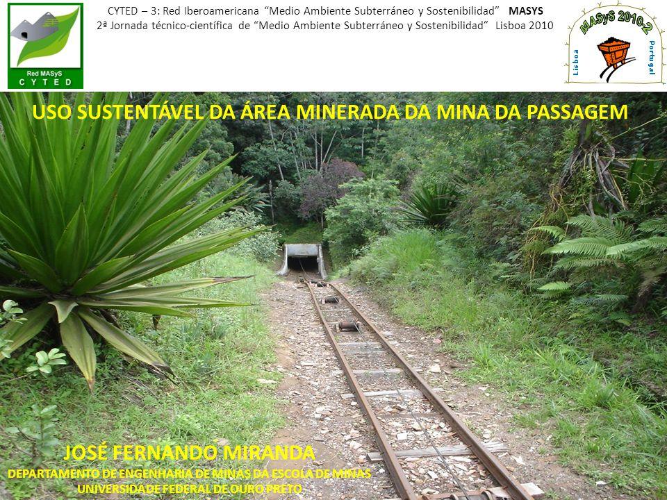 USO SUSTENTÁVEL DA ÁREA MINERADA DA MINA DA PASSAGEM