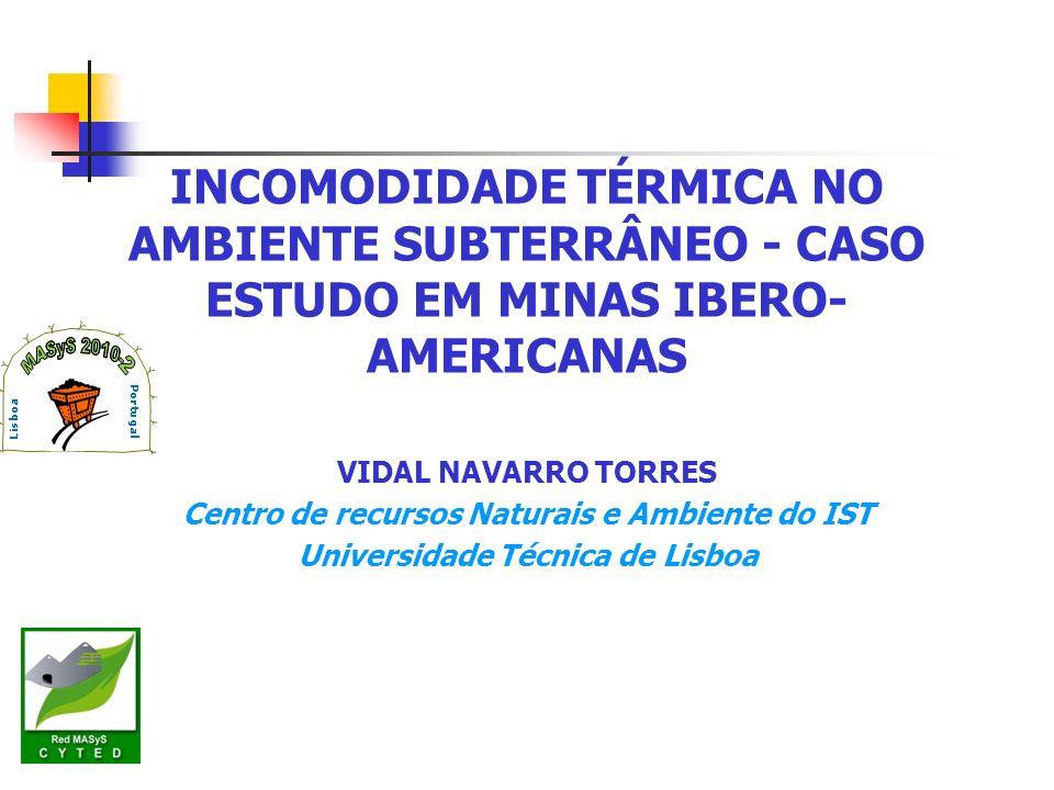 INCOMODIDADE TÉRMICA NO AMBIENTE SUBTERRÂNEO - CASO ESTUDO EM MINAS IBERO-AMERICANAS