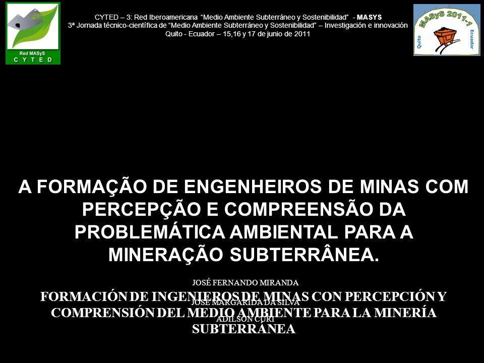 CYTED – 3: Red Iberoamericana Medio Ambiente Subterráneo y Sostenibilidad - MASYS
