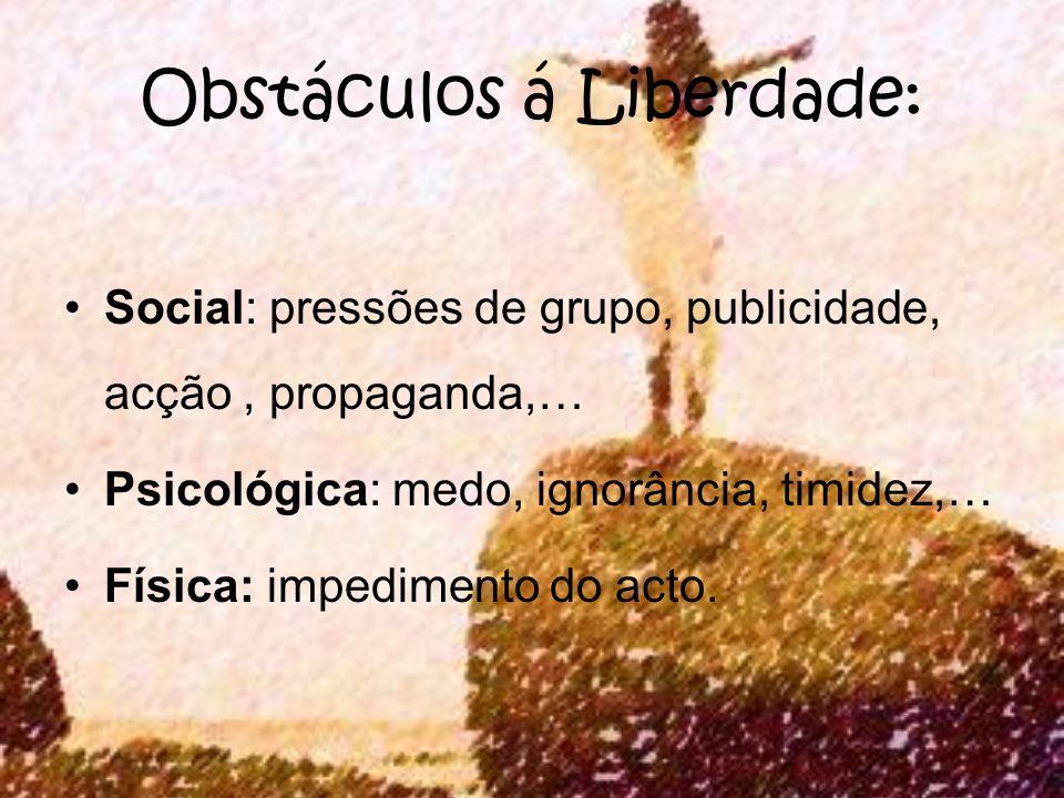 Obstáculos á Liberdade: