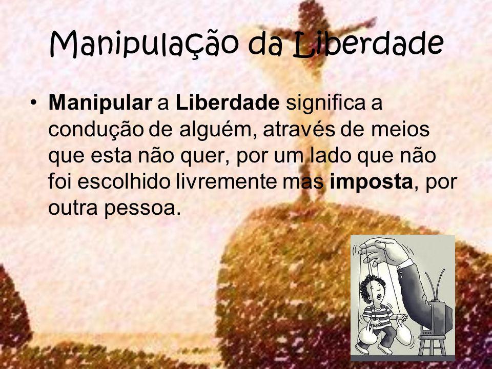 Manipulação da Liberdade