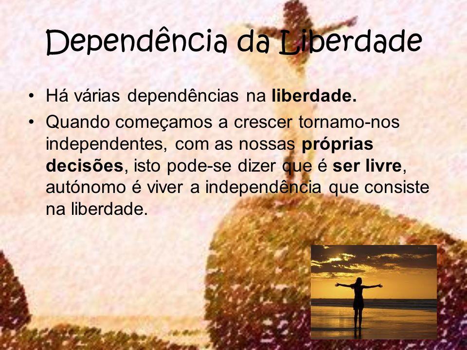 Dependência da Liberdade