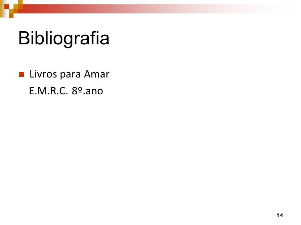 Bibliografia Livros para Amar E.M.R.C. 8º.ano