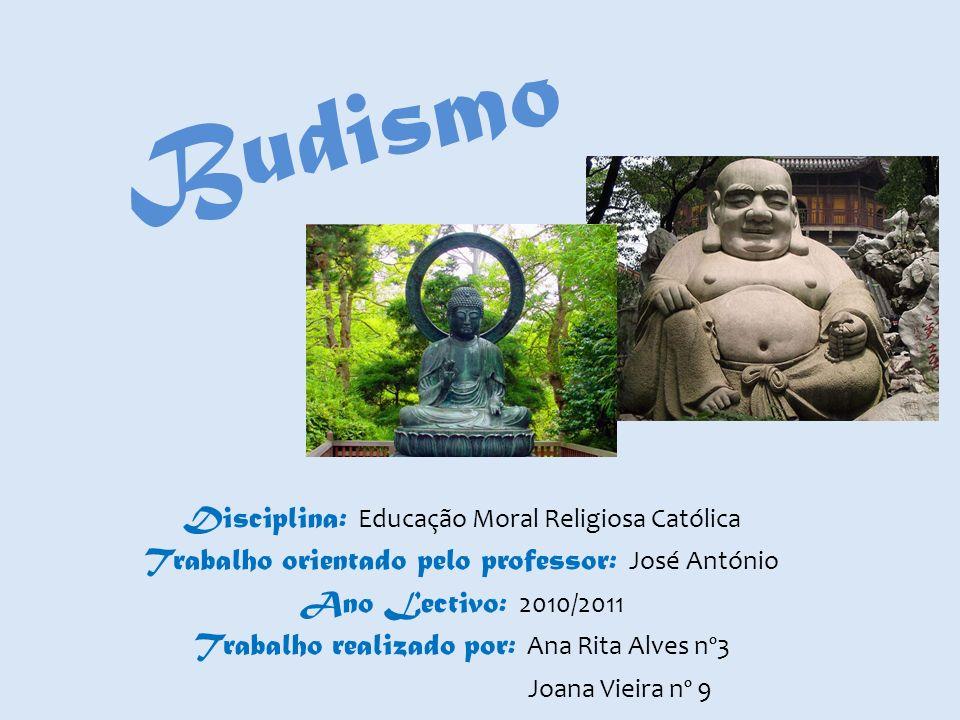 Budismo Disciplina: Educação Moral Religiosa Católica