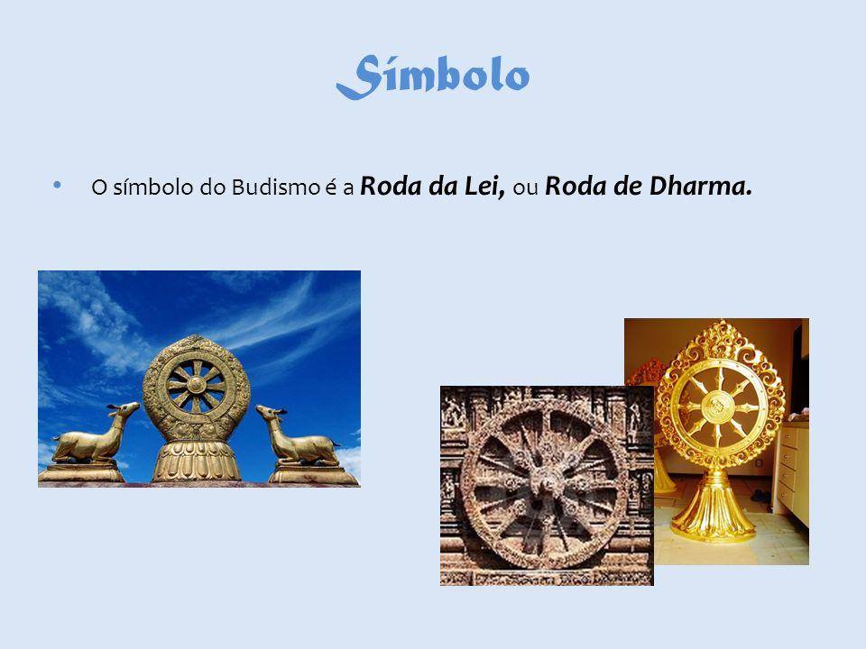 Símbolo O símbolo do Budismo é a Roda da Lei, ou Roda de Dharma.