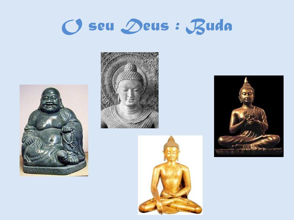O seu Deus : Buda