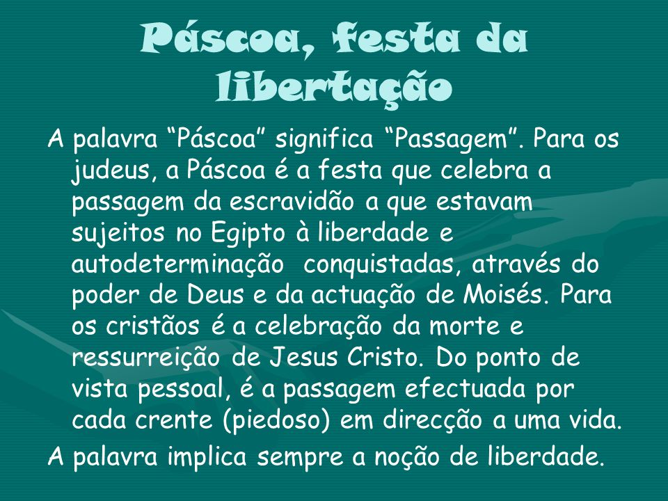 Páscoa, festa da libertação