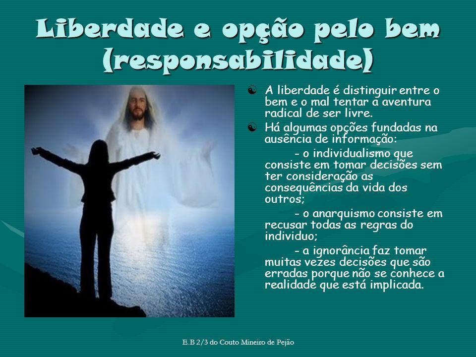 Liberdade e opção pelo bem (responsabilidade)