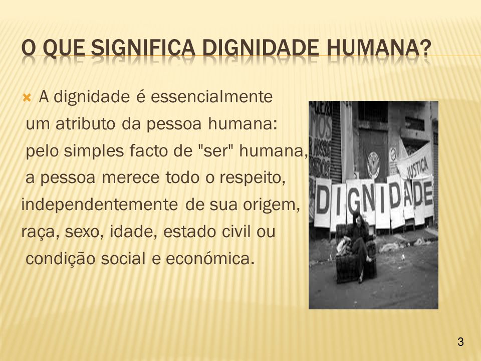 O que significa Dignidade Humana