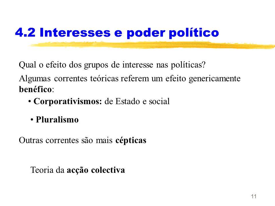 4.2 Interesses e poder político