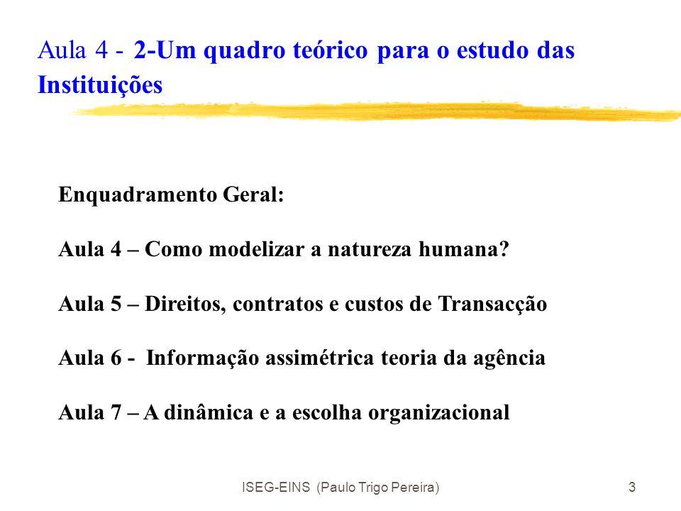 Aula 4 - 2-Um quadro teórico para o estudo das Instituições