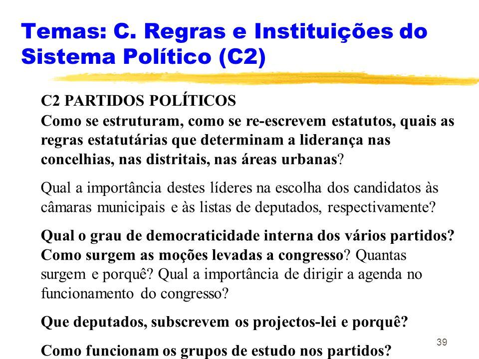 Temas: C. Regras e Instituições do Sistema Político (C2)