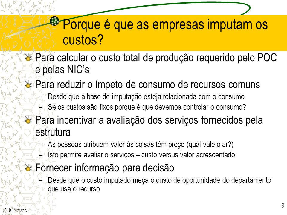 Porque é que as empresas imputam os custos