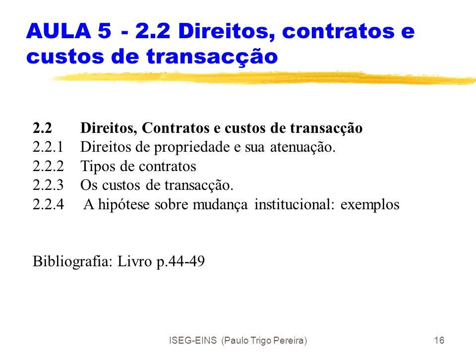 AULA 5 - 2.2 Direitos, contratos e custos de transacção