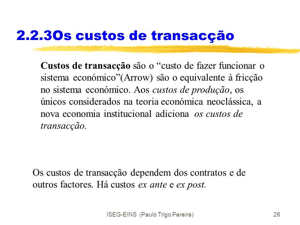 2.2.3Os custos de transacção