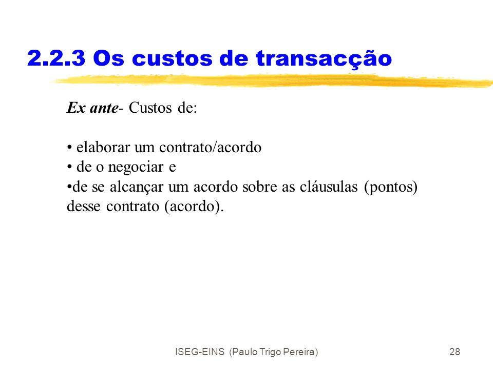 2.2.3 Os custos de transacção