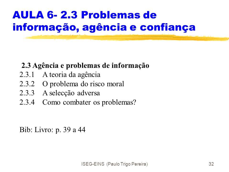 AULA 6- 2.3 Problemas de informação, agência e confiança