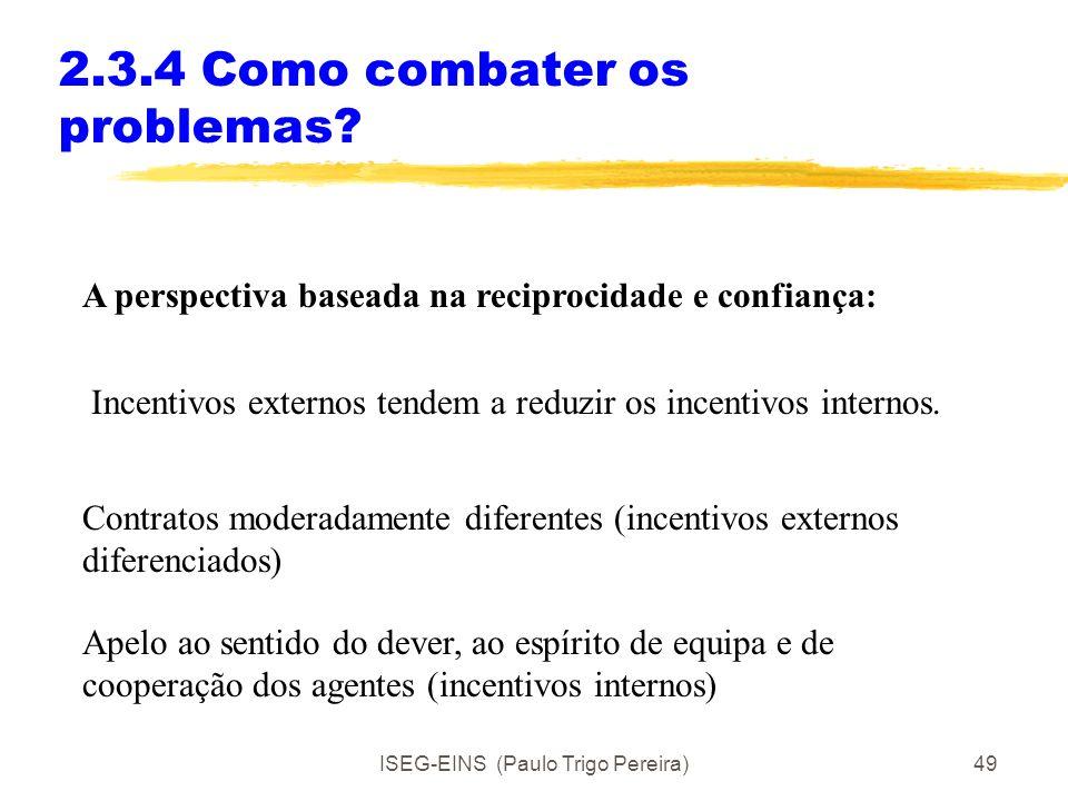 2.3.4 Como combater os problemas